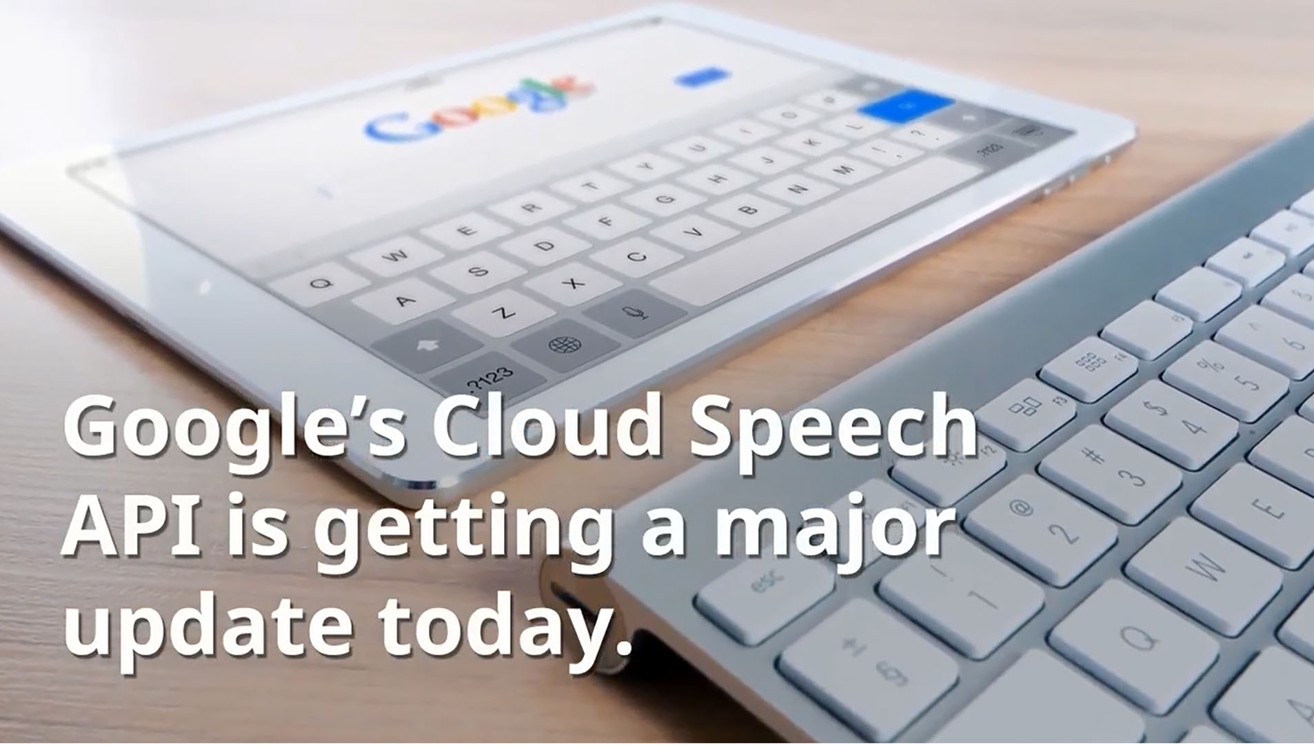 Industry News: Google Speech Update