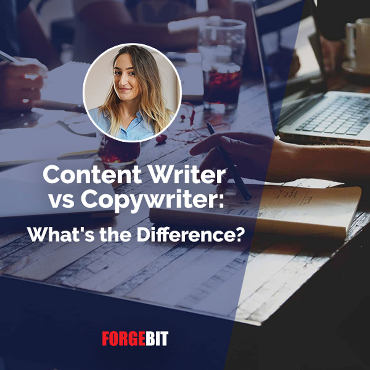 Content Writer vs. Copywriter – What Is the Difference?