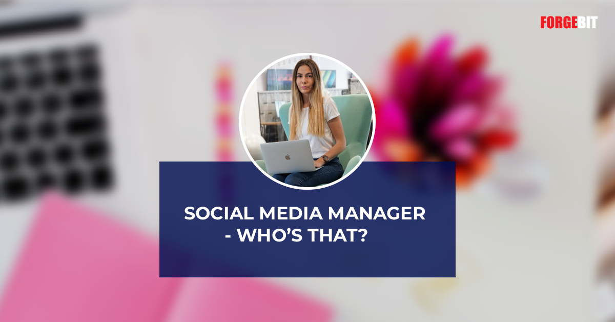 Social Media Manager – who's that?