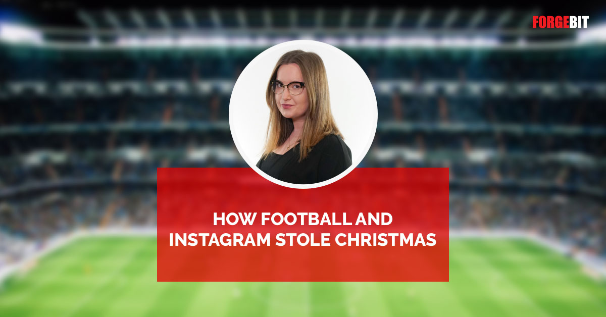 How football and Instagram stole Christmas