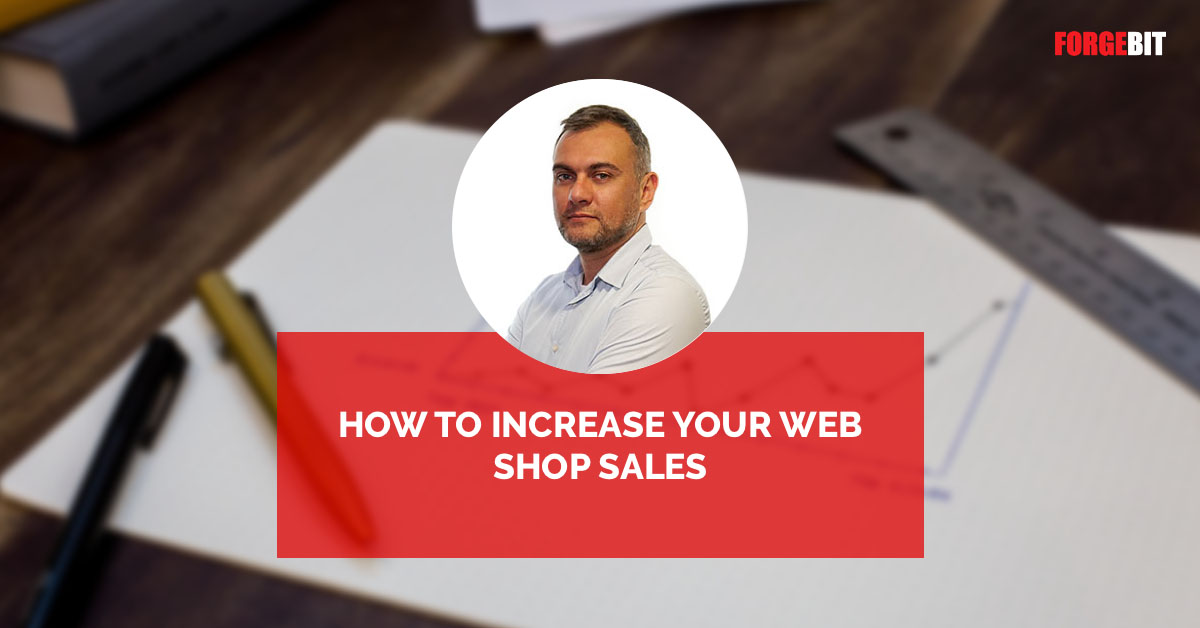 How To Increase Your Web Shop Sales