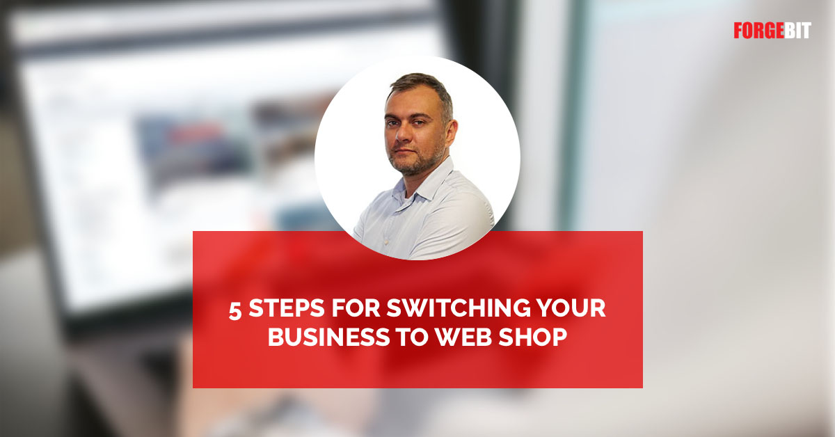 5 steps for switching your business to web shop